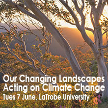 Environmental events - Our Changing Landscapes, acting on climate change symposium