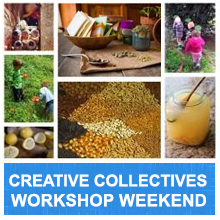 Environmental events - Creative Collectives workshop weekend
