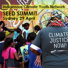 Environmental events - SEED Indigenous youth climate network