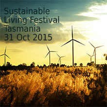 Environmental events - sustainable living festival tasmania