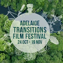 Environmental events - Transition Film Festival Adelaide