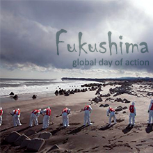 Environmental events - Fukushima global day of action